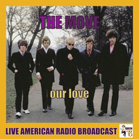 The Move - Our Love (Live)