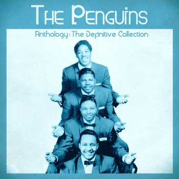 The Penguins - Anthology: The Definitive Collection (Remastered)