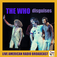 The Who - Disguises (Live)