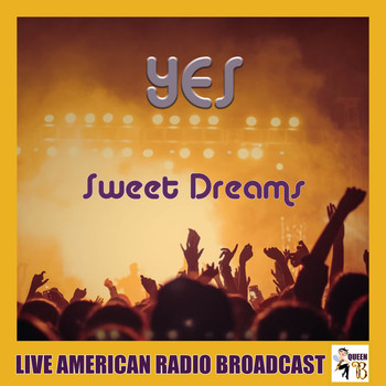 Yes - Sweet Dreams (Live)