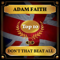 Adam Faith - Don't That Beat All (UK Chart Top 40 - No. 8)