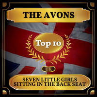 The Avons - Seven Little Girls Sitting in the Back Seat (UK Chart Top 40 - No. 3)