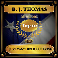 B. J. THOMAS - I Just Can't Help Believing (Billboard Hot 100 - No 9)