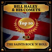 Bill Haley & His Comets - The Saints Rock 'n' Roll (UK Chart Top 40 - No. 5)