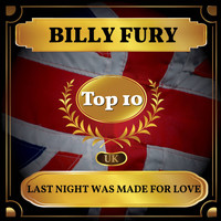 Billy Fury - Last Night Was Made for Love (UK Chart Top 40 - No. 4)