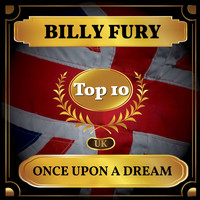 Billy Fury - Once Upon a Dream (UK Chart Top 40 - No. 7)