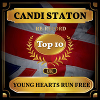 Candi Staton - Young Hearts Run Free (UK Chart Top 40 - No. 2)