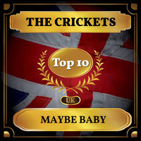 The Crickets - Maybe Baby (UK Chart Top 40 - No. 4)
