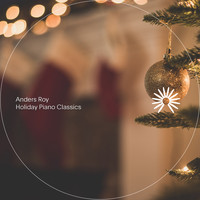 Anders Roy - Holiday Piano Classics (Piano)