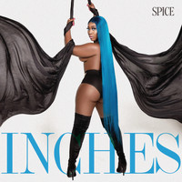 Spice - Inches (Explicit)