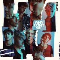 Why Don't We - Fallin' (Adrenaline)