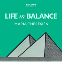 Life In Balance - Maria-Theresien