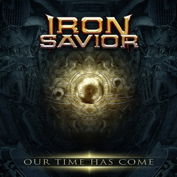 Iron Savior - Our Time Has Come