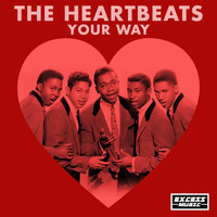 The Heartbeats - Your Way (80)
