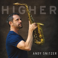 Andy Snitzer - Higher
