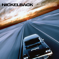 Nickelback - All The Right Reasons (15th Anniversary Expanded Edition)