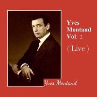 Yves Montand - Yves Montand Vol. 2 (Live)