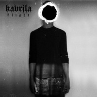 Kavrila - Blight (Explicit)