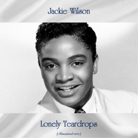 Jackie Wilson - Lonely Teardrops (Remastered 2020)