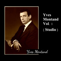 Yves Montand - Yves Montand Vol. 1 (Studio)
