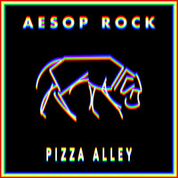 Aesop Rock - Pizza Alley (Explicit)