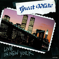 Great White - Live In New York (Live)