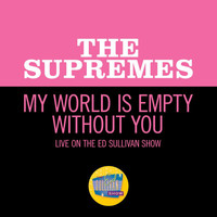 The Supremes - My World Is Empty Without You (Live On The Ed Sullivan Show, February 20, 1966)