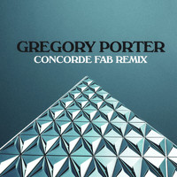 Gregory Porter - Concorde (Fab Remix)