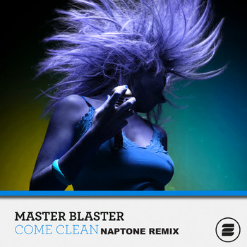 Master Blaster - Come Clean (Naptone Remix)