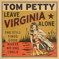 Tom Petty - Leave Virginia Alone