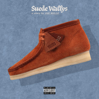 Jae Millz - Suede Wallys (Explicit)