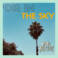 Babe Ruthless - Die in the Sky