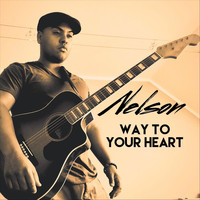 Nelson - Way to Your Heart