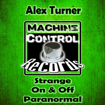 Alex Turner - Strange - On & Off - Paranormal