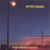 After Hours - A Few Smooth Grooves