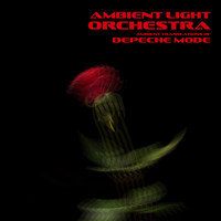 Ambient Light Orchestra - Ambient Translations of Depeche Mode