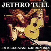 Jethro Tull - Jethro Tull FM Broadcast April 1968