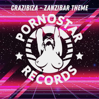Crazibiza - Zanzibar Theme (Club Mix)