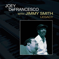 Joey Defrancesco - Legacy