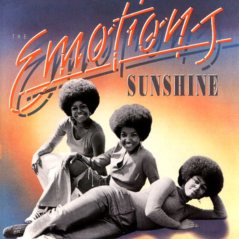 The Emotions - Sunshine!