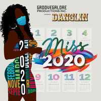 Danglin - Miss 2020