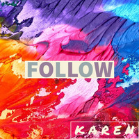 Karen - Follow