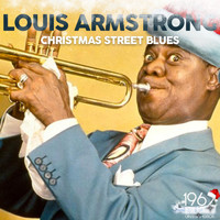 Louis Armstrong - Christmas Street Blues