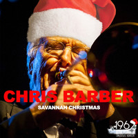 Chris Barber - Savannah Christmas