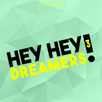 Various Artists - Hey Hey Dreamers! 3