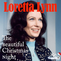 Loretta Lynn - The Beautiful Christmas Night