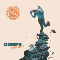 Dompe - Hippie Crack Remixes, Pt. 2