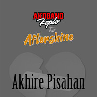 AKD Band Koplo feat. Aftershine - Akhire Pisahan