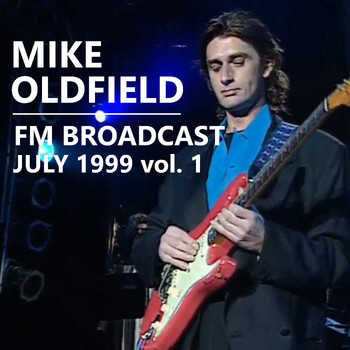 Mike Oldfield - Mike Oldfield FM Broadcast July 1999 vol. 1