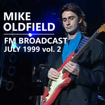 Mike Oldfield - Mike Oldfield FM Broadcast July 1999 vol. 2